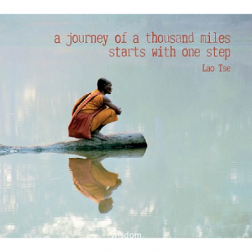 "Поздравителна картичка "" A journey of a thousand miles starts with one step - Lao Tse"""