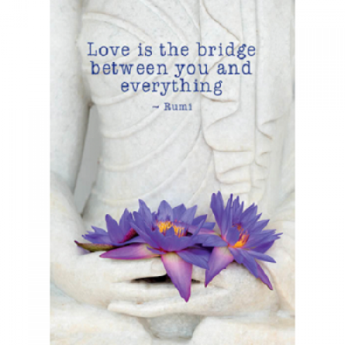 "Поздравителна картичка ""Love is the bridge between you and everything"""